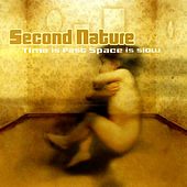 Play & Download Time is Fast Space is Slow by Second Nature | Napster