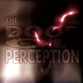 Play & Download The Doors Of Perception by Various Artists | Napster