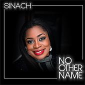 No Other Name by Sinach