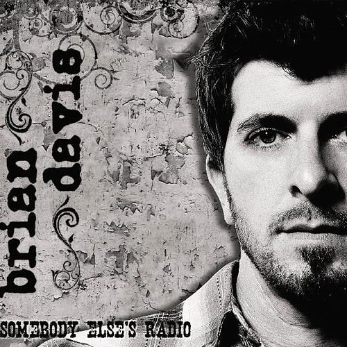 Play & Download Sombody Else's Radio by Brian Davis | Napster