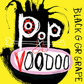 Pop Voodoo by Black Grape