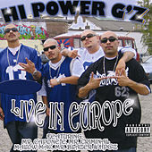 Play & Download Hi Power G'z Live In Europe by Various Artists | Napster
