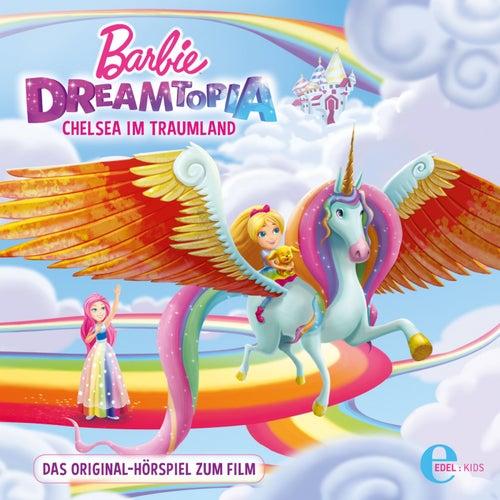 Barbie Dreamtopia (Das Original-Hörspiel zum Film) von Barbie
