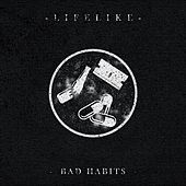 Bad Habits by Lifelike