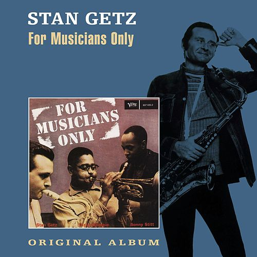 For Musicians Only von Stan Getz