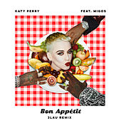Bon Appétit (3LAU Remix) by Katy Perry