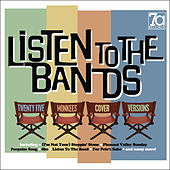 Listen to the Bands - 25 Monkees Cover Versions by Various Artists