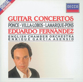 Ponce/Villa-Lobos/Lamarque-Pons: Guitar Concertos by Enrique García Asensio