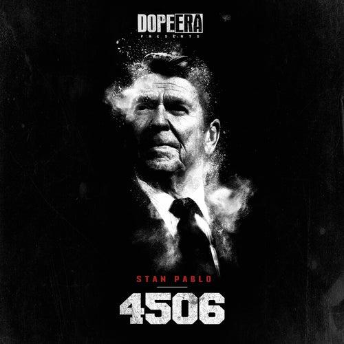 Stan Pablo: 4506 by Mistah F.A.B.