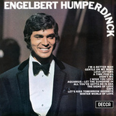 Engelbert Humperdinck by Engelbert Humperdinck