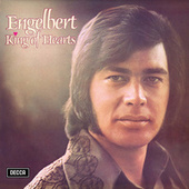 Engelbert King Of Hearts by Engelbert Humperdinck