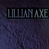 Lillian Axe by Lillian Axe