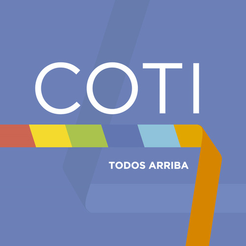 Todos Arriba by Coti