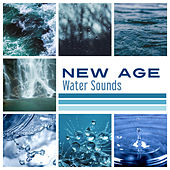 New Age: Water Sounds – Calming Sounds of Water, Healing Therapy, Waves of Calmness, Stress Free by Nature Sounds for Sleep and Relaxation