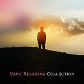 Most Relaxing Collection – Relaxing Music, Deep Relaxation, Rest Sounds of Nature, New Age 2017 by Calming Sounds