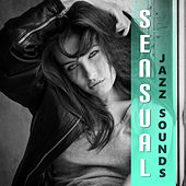 Sensual Jazz Sounds – Sexy Jazz Music, Sounds for Lovers, Hot Romance, Sensual Instrumental Note by Romantic Piano Music