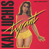 Tyrant (Feat. Jorja Smith) by Kali Uchis