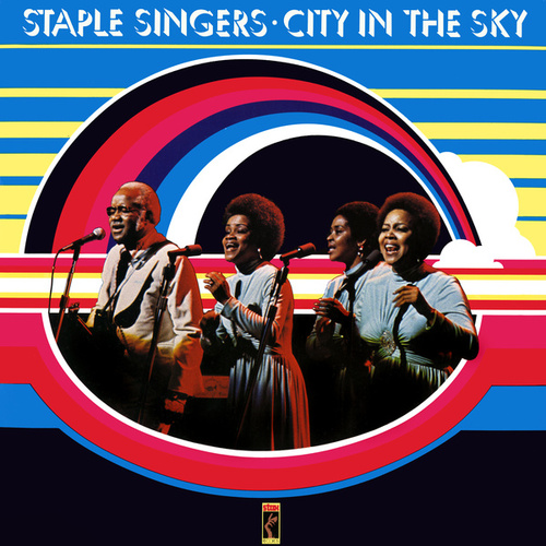 City In The Sky by The Staple Singers
