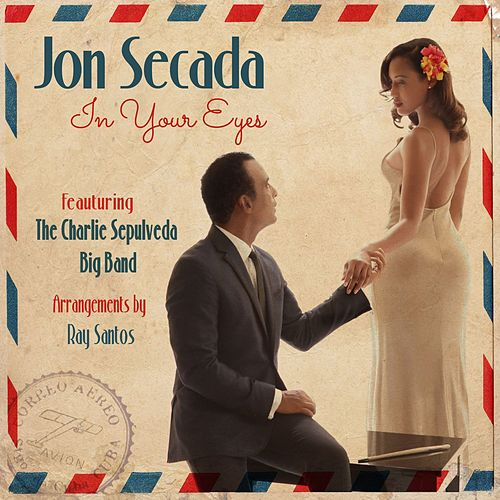 In Your Eyes by Jon Secada