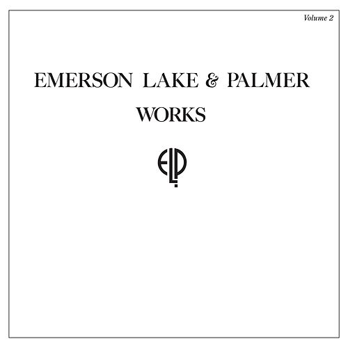 Works Volume 2 (Deluxe Edition) (2017 Remastered Version) by Emerson, Lake & Palmer
