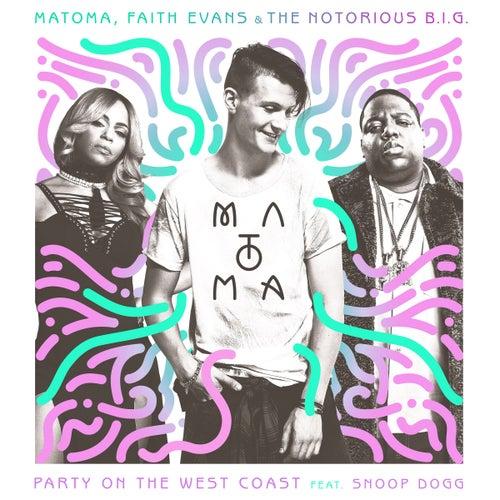 Party On The West Coast by Faith Evans