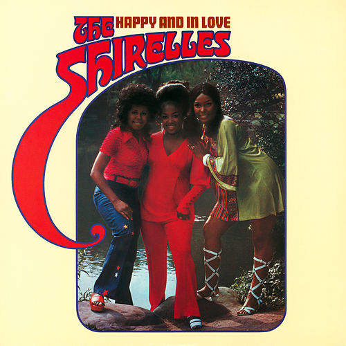 Happy and in Love by The Shirelles
