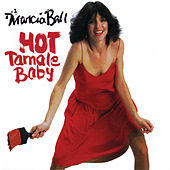 Play & Download Hot Tamale Baby by Marcia Ball | Napster