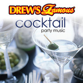 Drew's Famous Cocktail Party Music by The Hit Crew(1)