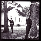 Strange Fire von Indigo Girls