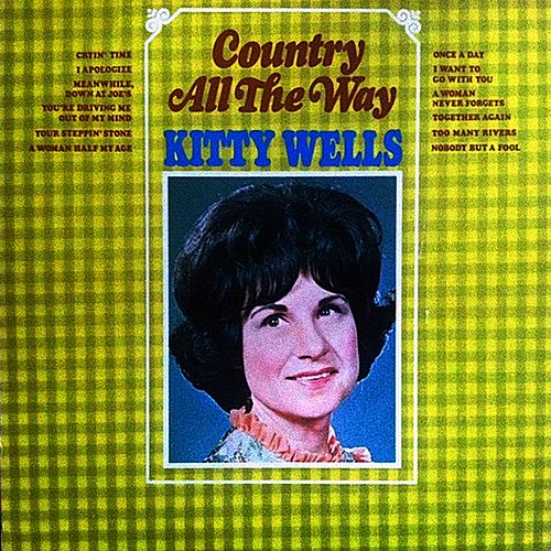 Country All the Way di Kitty Wells
