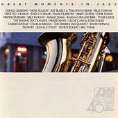Play & Download Atlantic's Great Moments In Jazz by Various Artists | Napster