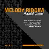 Melody Riddim (Rubadub) by Various Artists