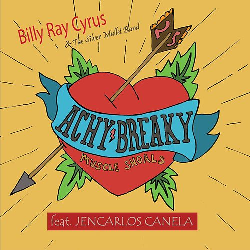 Achy Breaky Heart 25 - Spanglish (feat. Jencarlos Canela) de Billy Ray Cyrus