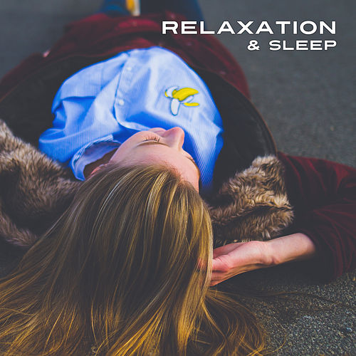 Relaxation & Sleep – Calming Sounds of Nature, Deep Relaxation, Cure Insomnia, Calm Down Before Sleep, Deep Sleep by Nature Sounds for Sleep and Relaxation