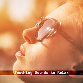 Soothing Sounds to Relax – New Age Relaxing Sounds, Time to Rest, Soft Music, Peaceful Sounds for Mind Calmness by New Age