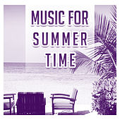 Music for Summer Time – Relaxing Chill Out Music, Sounds to Have Fun, Beach Lounge, Tropical Island by Club Bossa Lounge Players