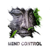 Mind Control – New Age Music, Meditation, Yoga, Helpful for Deep Relaxation, Mindfulness Practice by ZEN