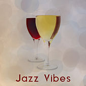 Jazz Vibes – Chilled Jazz, Relaxing Instrumental Music, Sensual Melodies, Jazz 2017 by Chilled Jazz Masters