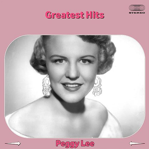Greatest Hits Medley: (There Is) No Greater Love / I Didn't Know What Time It Was / When the World Was Young / A Woman Alone with the Blues / Black Coffee / Easy Living / Happiness Is Just a Thing Called Joe / I've Got the World on a String / I've Got You von Peggy Lee