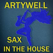 Sax in the House by Artywell