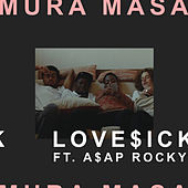 Love$ick (Feat. A$AP Rocky) [Explicit] by Mura Masa