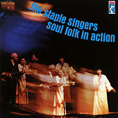 Soul Folk In Action von The Staple Singers