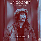 Passport Home (Deepend Remix) by JP Cooper