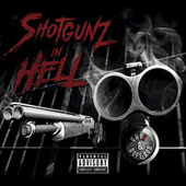 Shotgunz In Hell by Dope D.O.D.