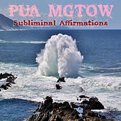 Subliminal Affirmations by Pua Mgtow