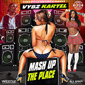 Mash Up the Place by VYBZ Kartel