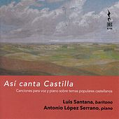 Así canta Castilla von Luis Santana