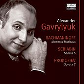 Rachmaninoff: Moments Musicaux, Vocalise, Scriabin, Sonata No. 5, Prokofiev, Sonata No. 7 by Alexander Gavrylyuk
