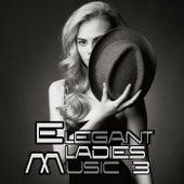 Elegant Ladies Music 3 by Various Artists
