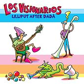 Lilliput After Dadá (Los Visionarios) by Caballero Reynaldo